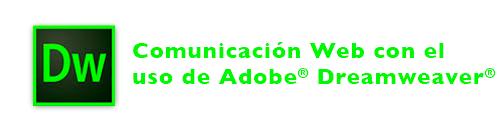 Adobe Dreamweaver CS4, CS5, CS6, CC: Web Communication